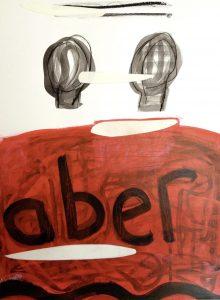 aber, 2013, Kreide/Graphit/Acryl/Collage auf Papier, 38 x 27,5 cm